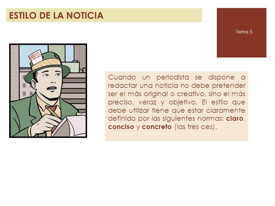 ESTILO DE LA NOTICIA Tema 5.