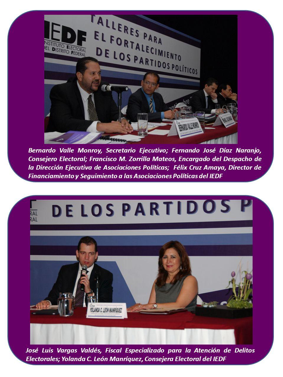 Bernardo Valle Monroy, Secretario Ejecutivo; Fernando José Díaz Naranjo, Consejero Electoral; Francisco M. Zorrilla Mateos, Encargado del Despacho de la Dirección Ejecutiva de Asociaciones Políticas; Félix Cruz Amaya, Director de Financiamiento y Seguimiento a las Asociaciones Políticas del IEDF