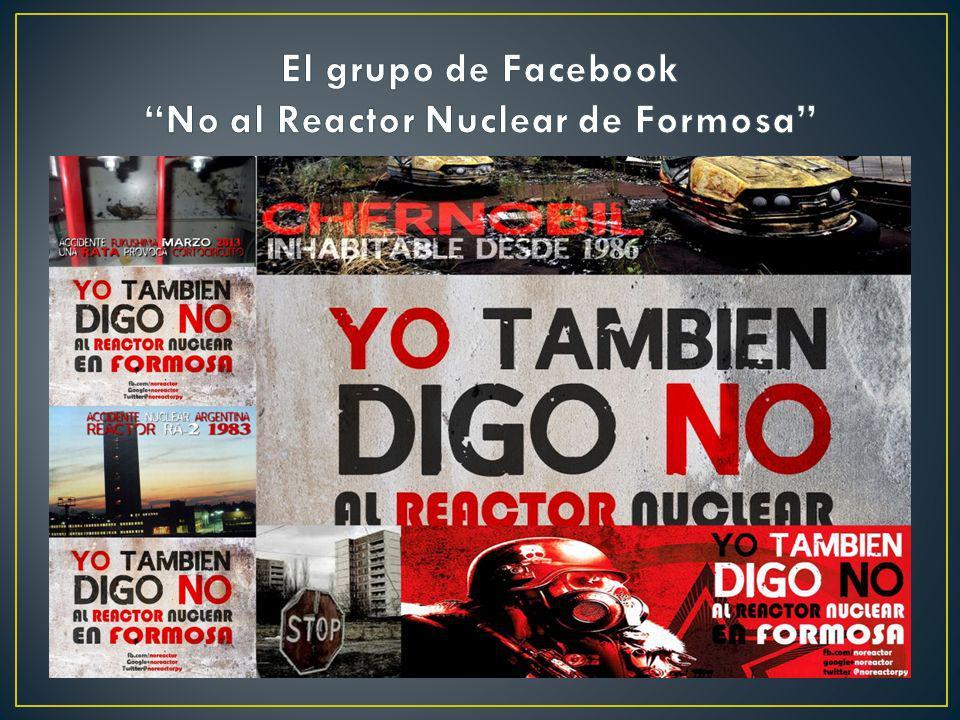 El grupo de Facebook No al Reactor Nuclear de Formosa