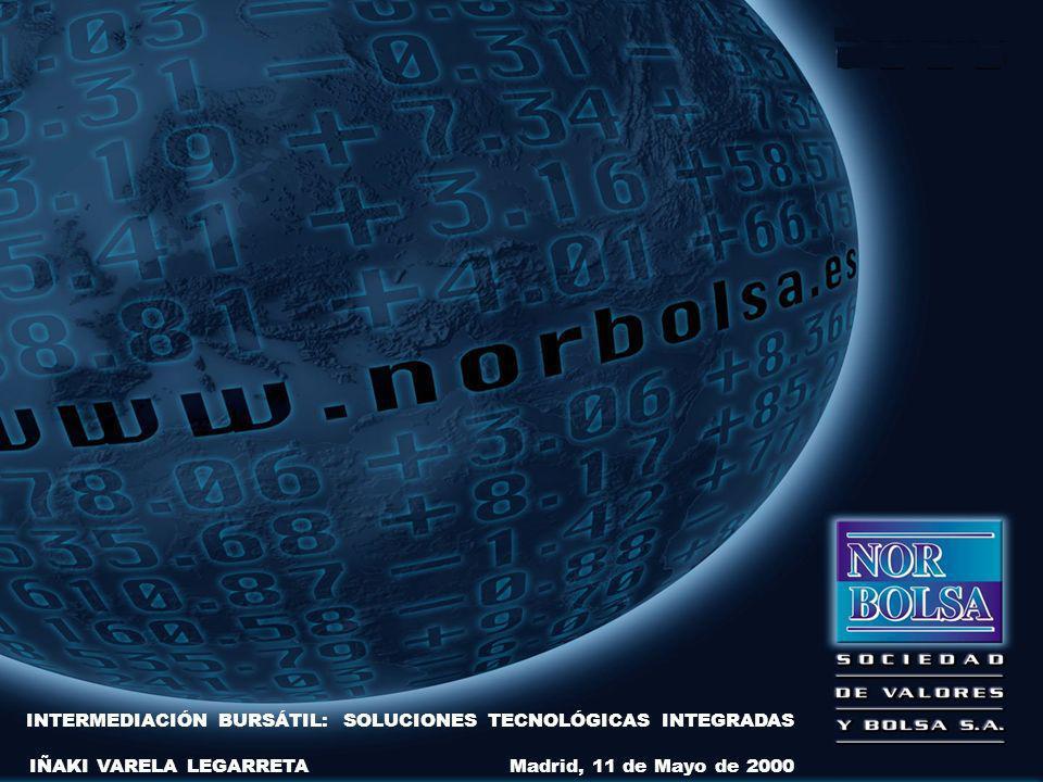 INTERMEDIACIÓN BURSÁTIL: SOLUCIONES TECNOLÓGICAS INTEGRADAS