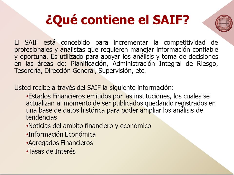 ¿Qué contiene el SAIF