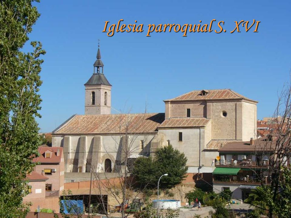 Iglesia parroquial S. XVI