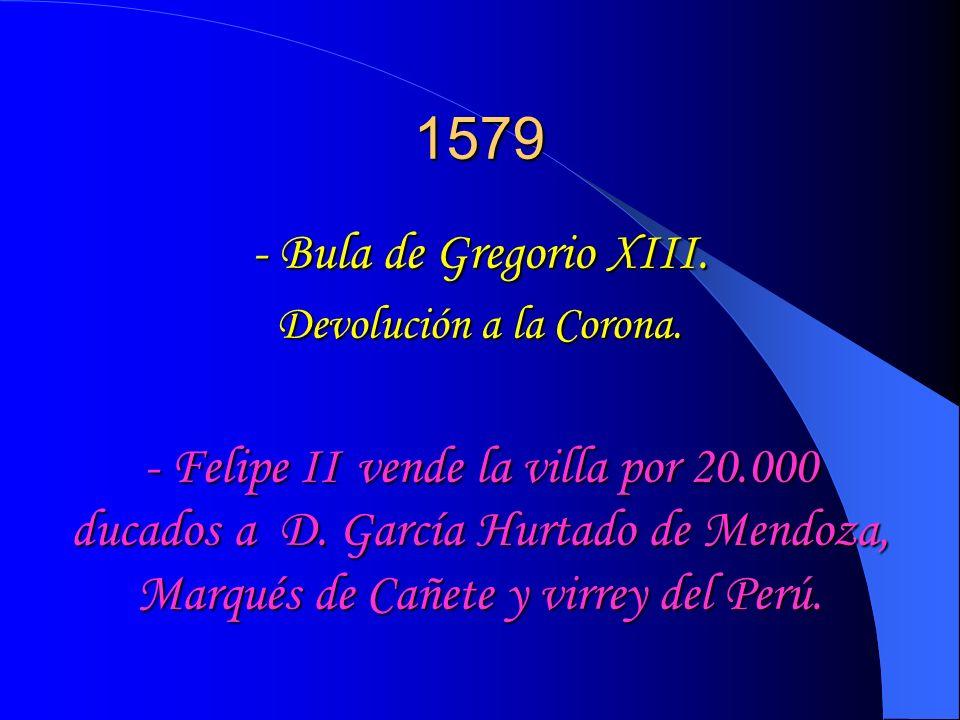 1579 - Bula de Gregorio XIII. Devolución a la Corona