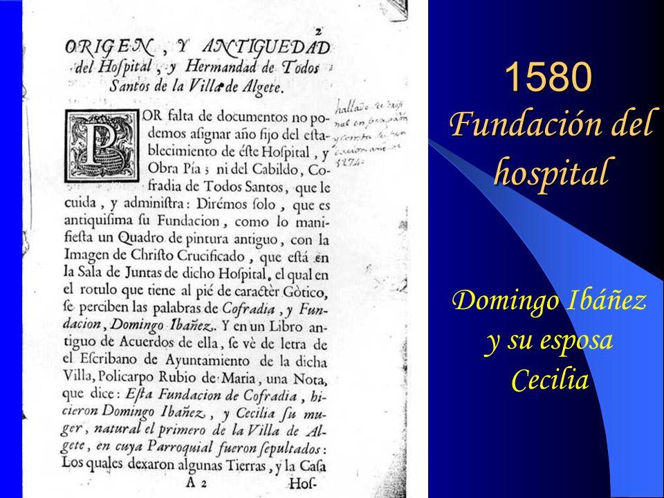 1580 Fundación del hospital