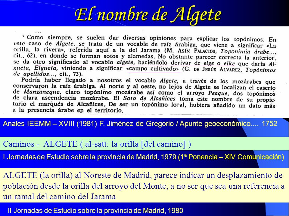 El nombre de Algete Anales IEEMM – XVIII (1981) F. Jiménez de Gregorio / Apunte geoeconómico.... 1752.