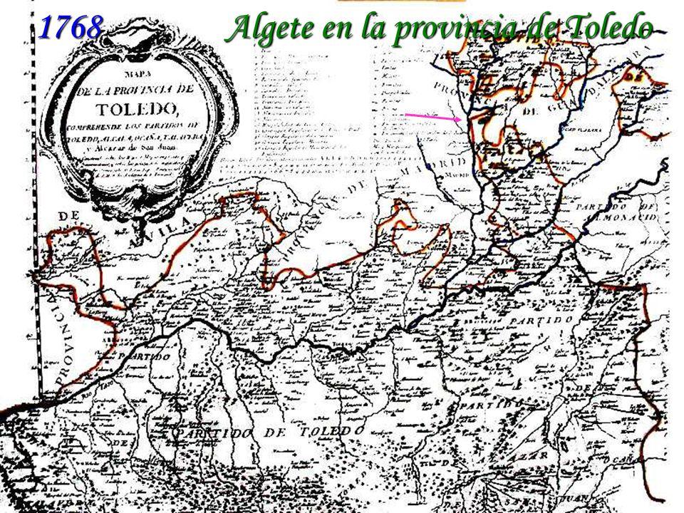1768 - Algete en la provincia de Toledo