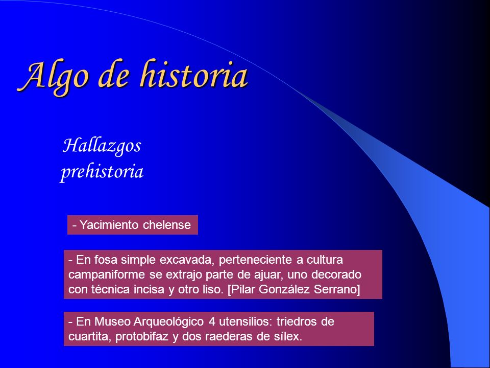 Algo de historia Hallazgos prehistoria - Yacimiento chelense