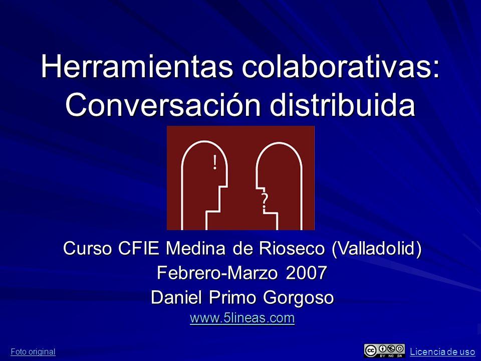 Herramientas colaborativas: Conversación distribuida