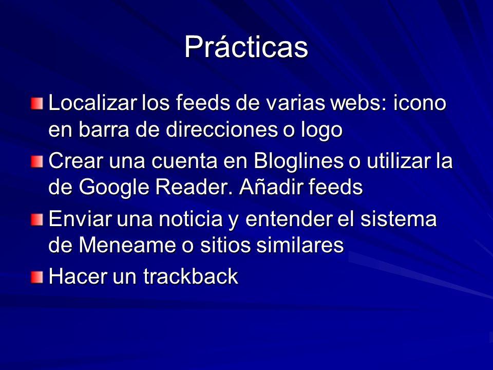 Prácticas Localizar los feeds de varias webs: icono en barra de direcciones o logo.
