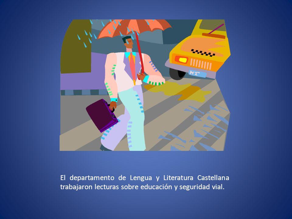El departamento de Lengua y Literatura Castellana trabajaron lecturas sobre educación y seguridad vial.