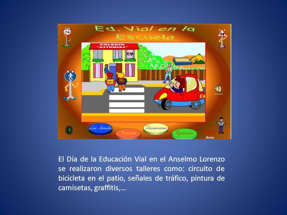 El Día de la Educación Vial en el Anselmo Lorenzo se realizaron diversos talleres como: circuito de bicicleta en el patio, señales de tráfico, pintura de camisetas, graffitis,…