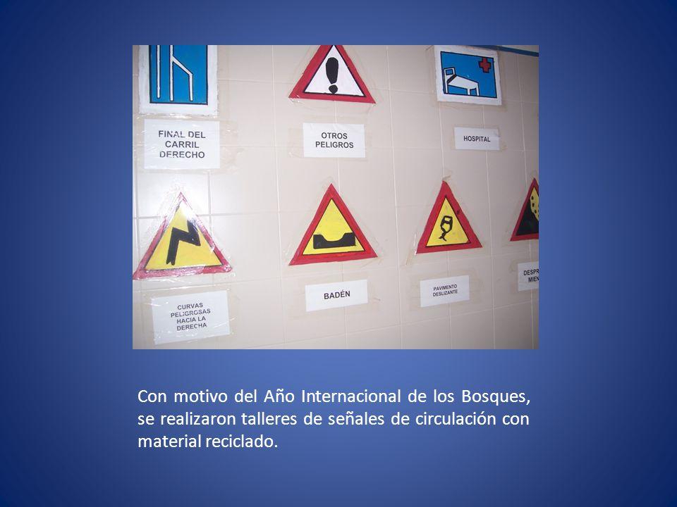 Con motivo del Año Internacional de los Bosques, se realizaron talleres de señales de circulación con material reciclado.