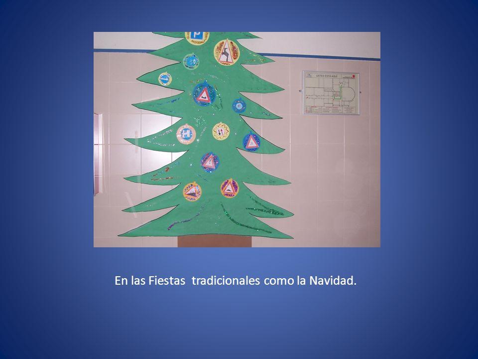 En las Fiestas tradicionales como la Navidad.