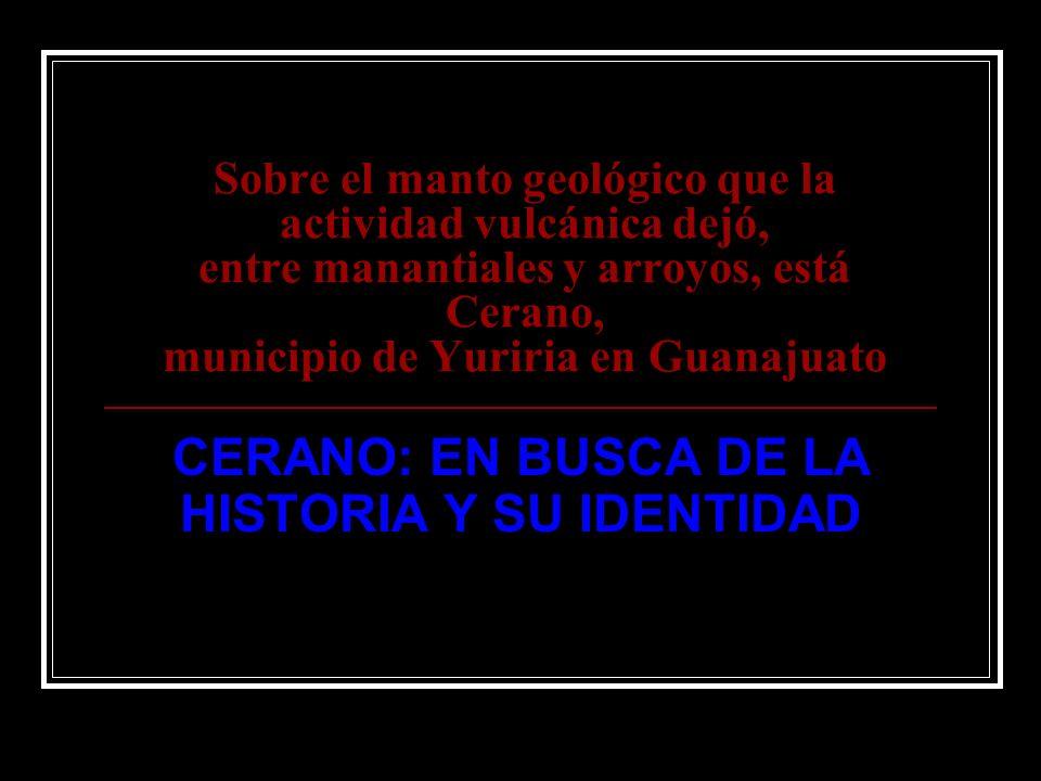 CERANO: EN BUSCA DE LA HISTORIA Y SU IDENTIDAD