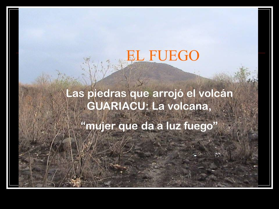 EL FUEGO Las piedras que arrojó el volcán GUARIACU: La volcana,