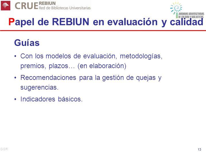 Papel de REBIUN en evaluación y calidad