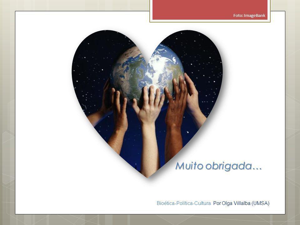 Foto: ImageBank Muito obrigada…