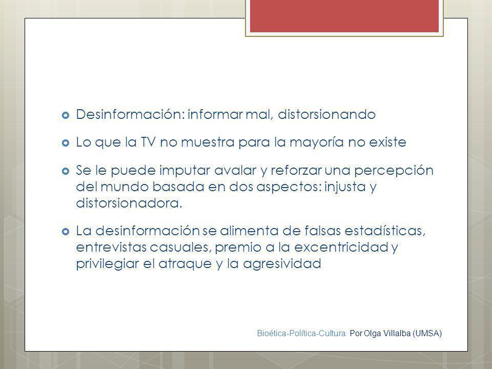 Desinformación: informar mal, distorsionando