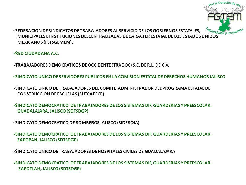 FEDERACION DE SINDICATOS DE TRABAJADORES AL SERVICIO DE LOS GOBIERNOS ESTATALES,
