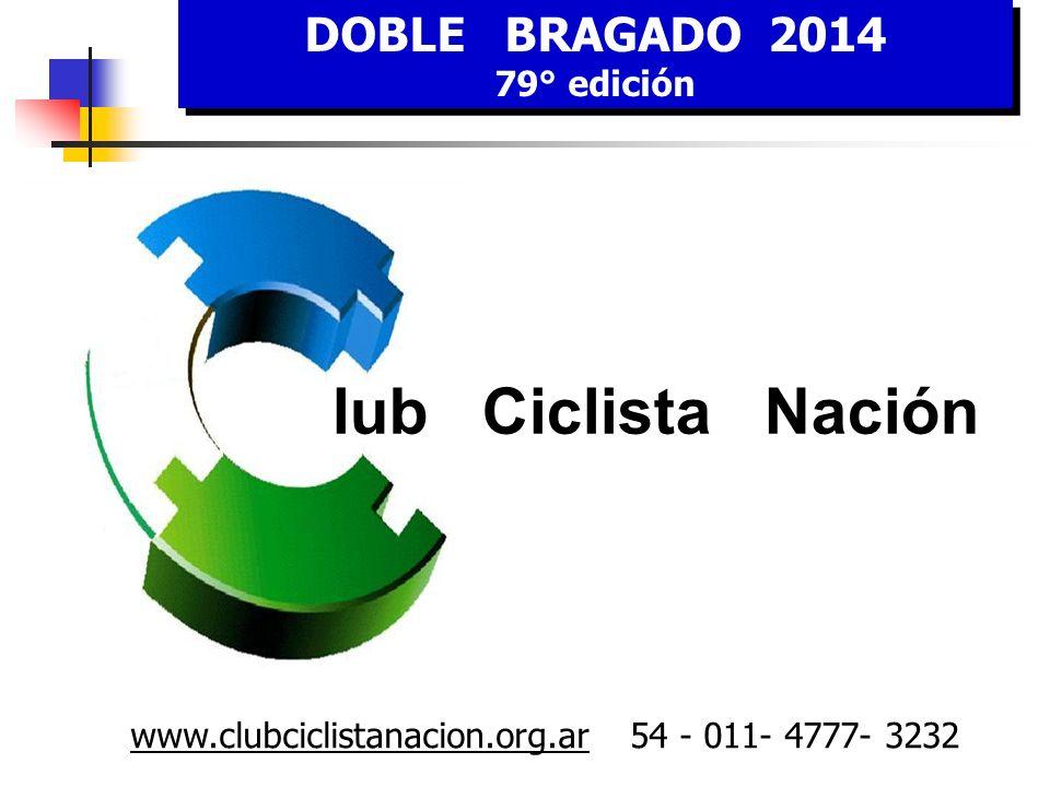 lub Ciclista Nación DOBLE BRAGADO 2014 79° edición
