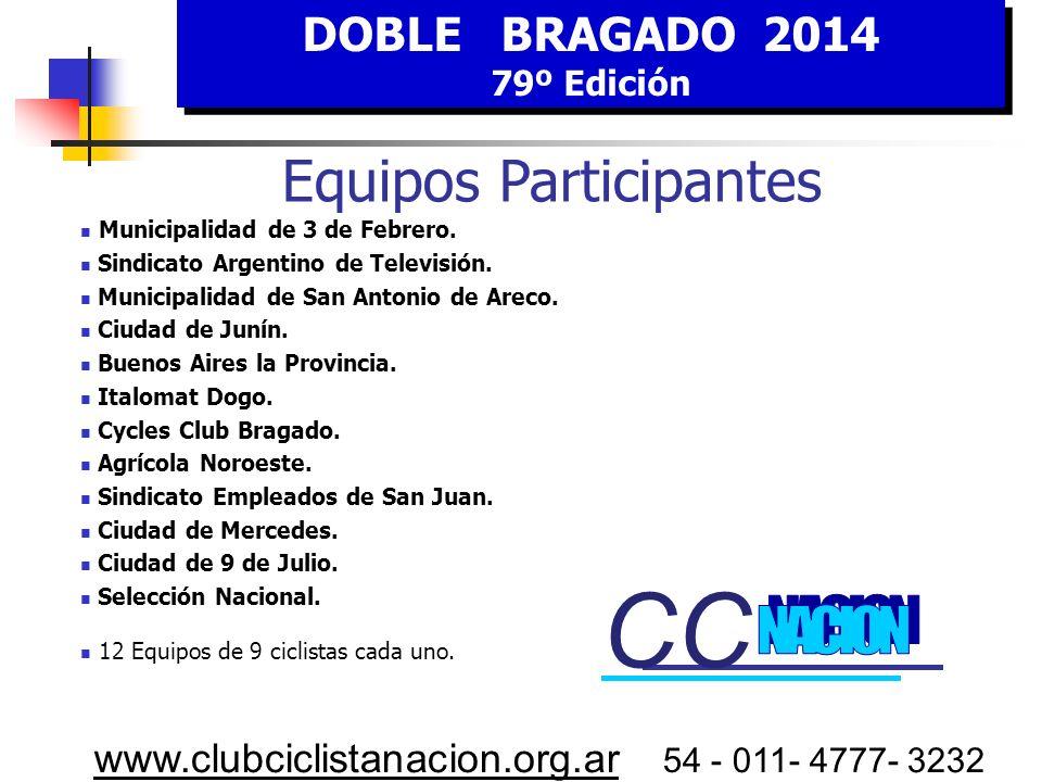 CC CC Equipos Participantes NACION DOBLE BRAGADO 2014