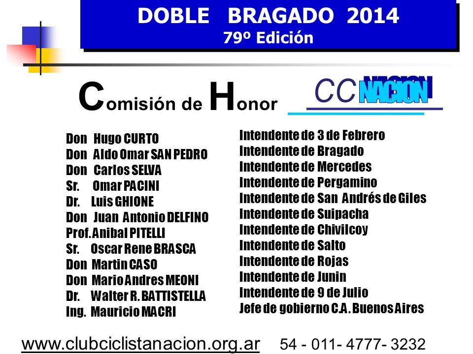 CCC C Comisión de Honor NACION DOBLE BRAGADO 2014