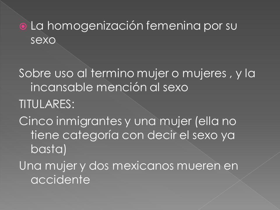 La homogenización femenina por su sexo