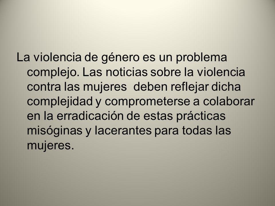 La violencia de género es un problema complejo