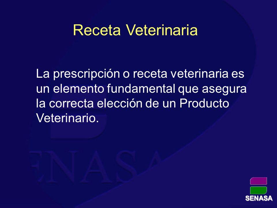 Receta Veterinaria La prescripción o receta veterinaria es un elemento fundamental que asegura la correcta elección de un Producto Veterinario.