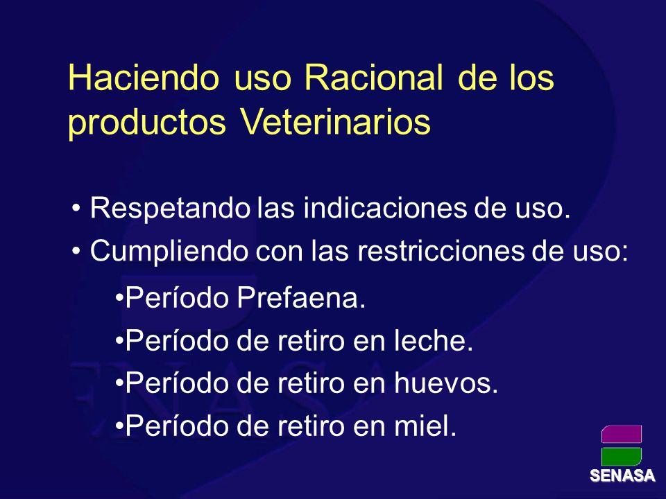Haciendo uso Racional de los productos Veterinarios