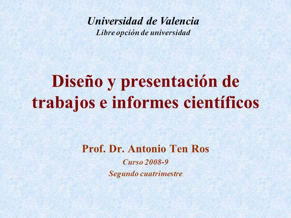 Diseño y presentación de trabajos e informes científicos