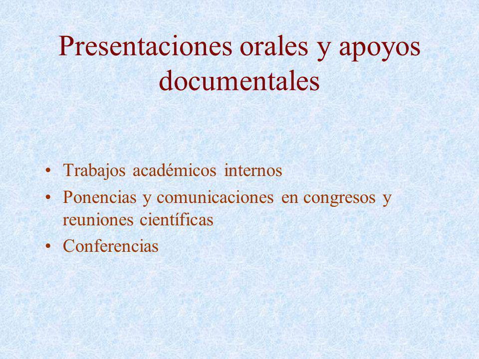 Presentaciones orales y apoyos documentales