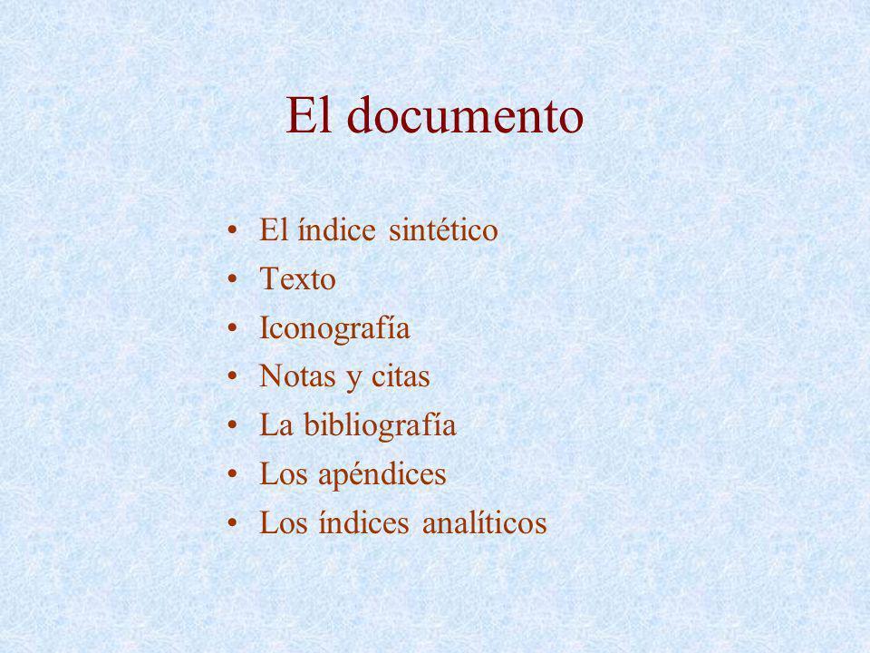 El documento El índice sintético Texto Iconografía Notas y citas
