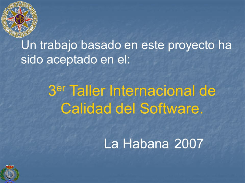 3er Taller Internacional de Calidad del Software.