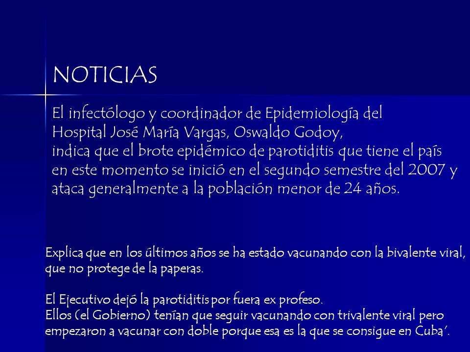 NOTICIAS El infectólogo y coordinador de Epidemiología del