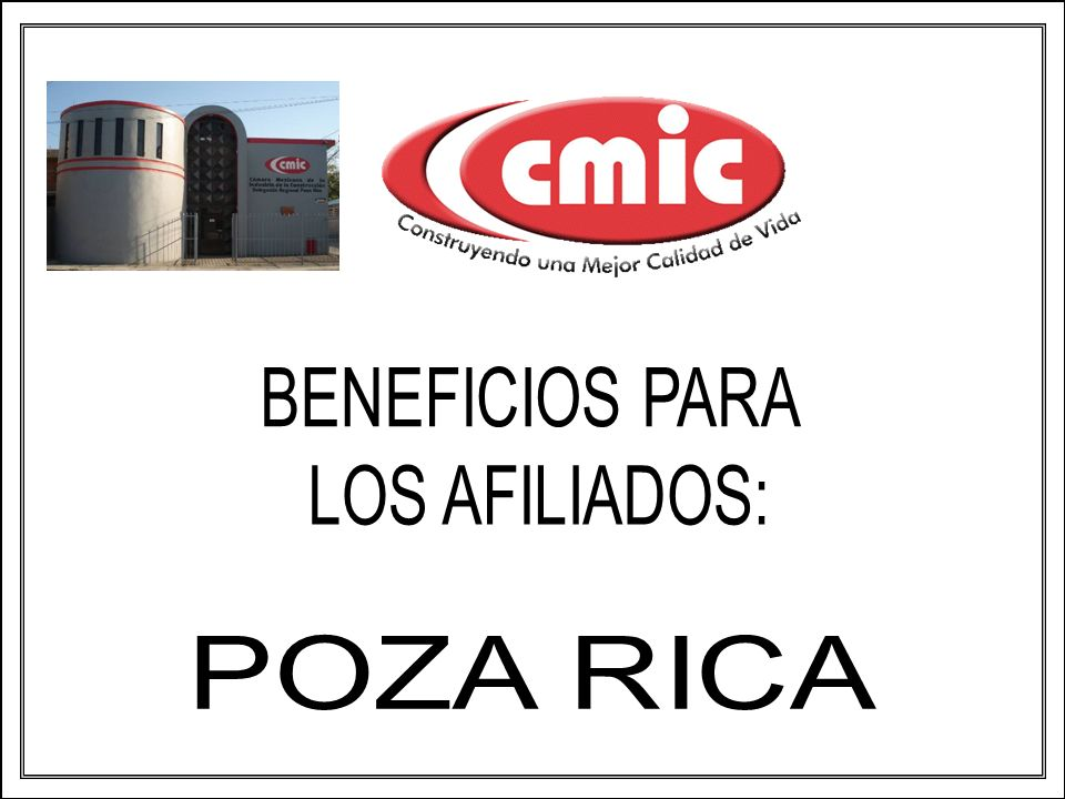 BENEFICIOS PARA LOS AFILIADOS: POZA RICA