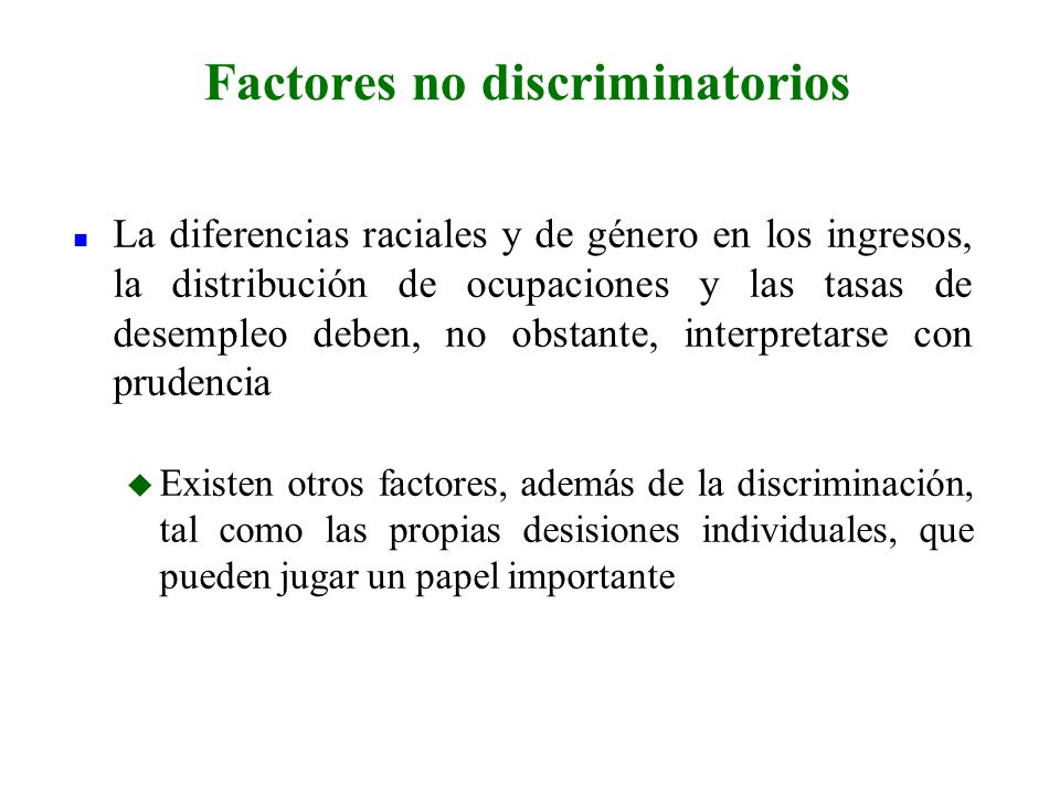 Factores no discriminatorios