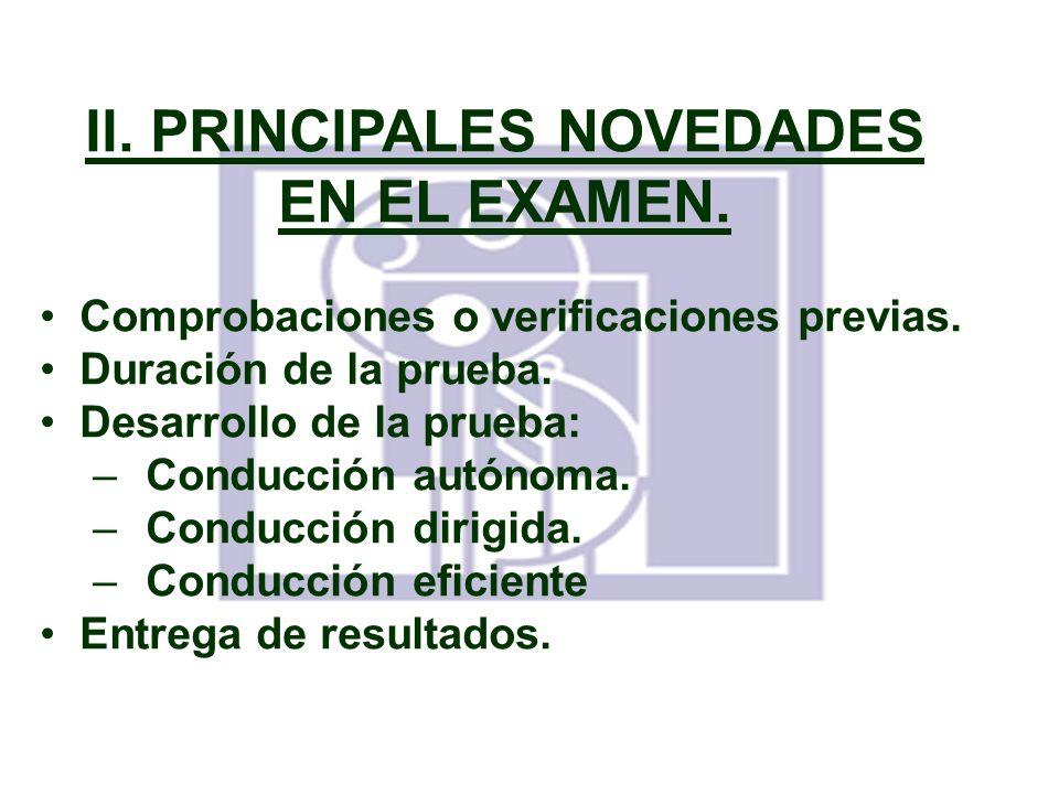 II. PRINCIPALES NOVEDADES EN EL EXAMEN.