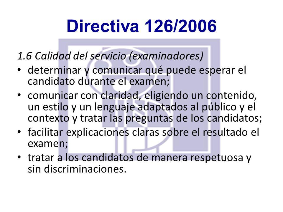Directiva 126/2006 1.6 Calidad del servicio (examinadores)