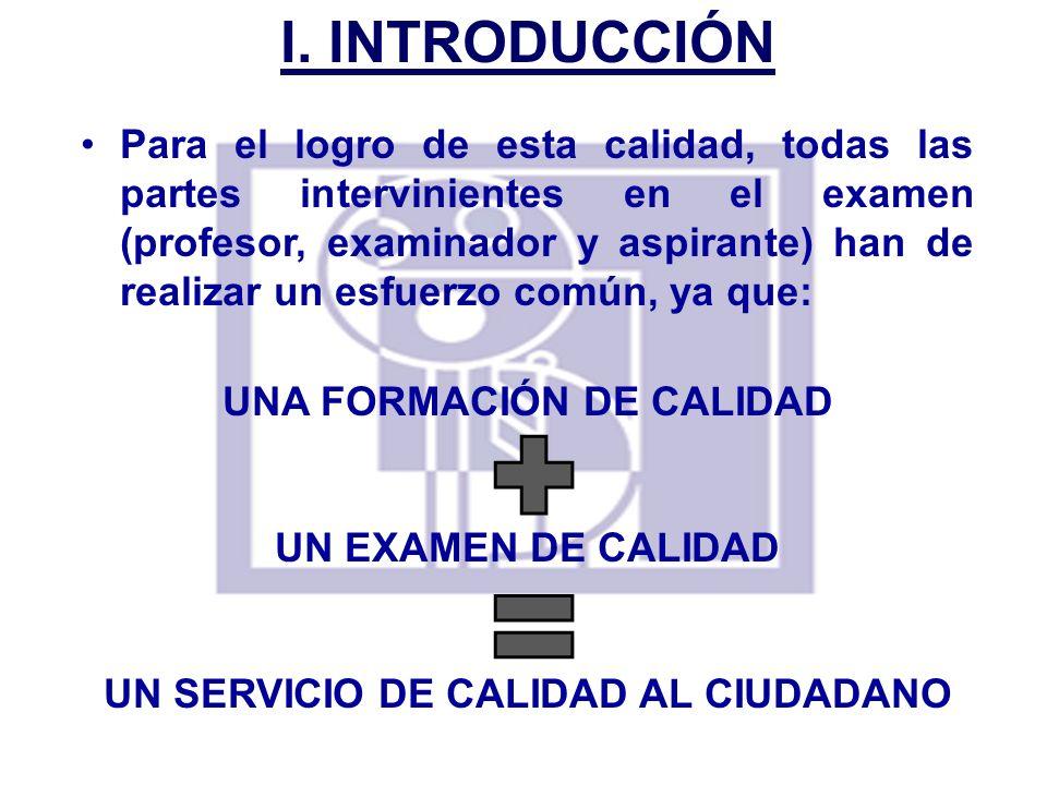 UNA FORMACIÓN DE CALIDAD UN SERVICIO DE CALIDAD AL CIUDADANO