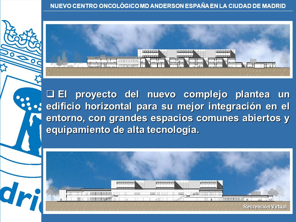 El proyecto del nuevo complejo plantea un edificio horizontal para su mejor integración en el entorno, con grandes espacios comunes abiertos y equipamiento de alta tecnología.