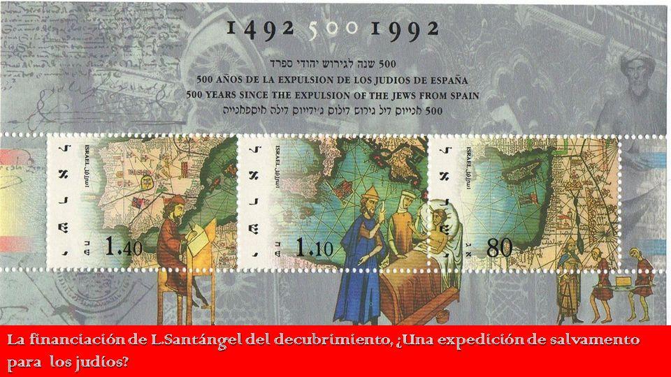 La financiación de L.Santángel del decubrimiento, ¿Una expedición de salvamento para los judíos