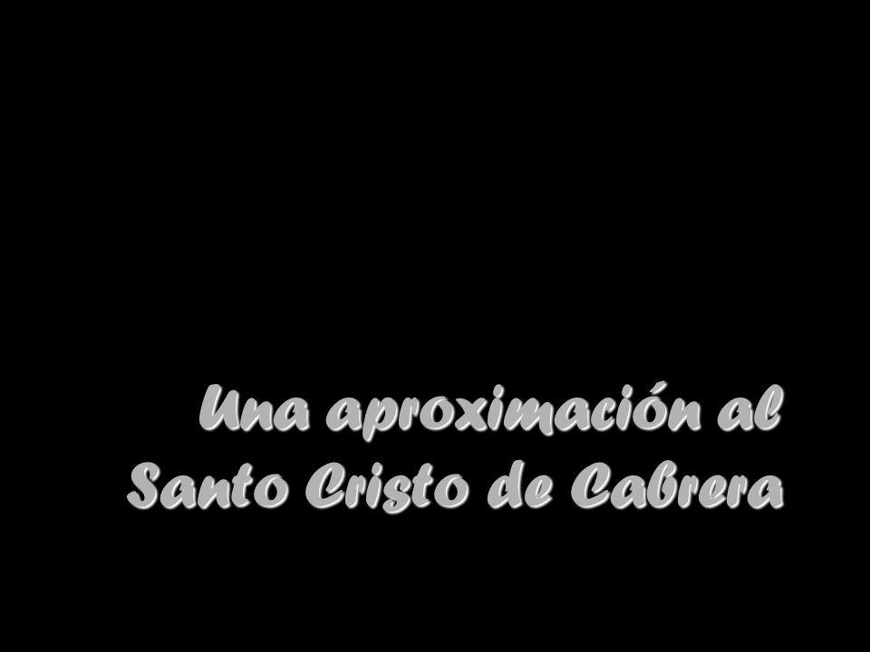 Una aproximación al Santo Cristo de Cabrera