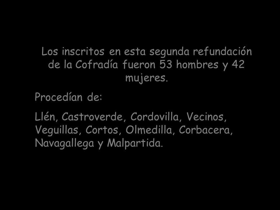 Los inscritos en esta segunda refundación de la Cofradía fueron 53 hombres y 42 mujeres.
