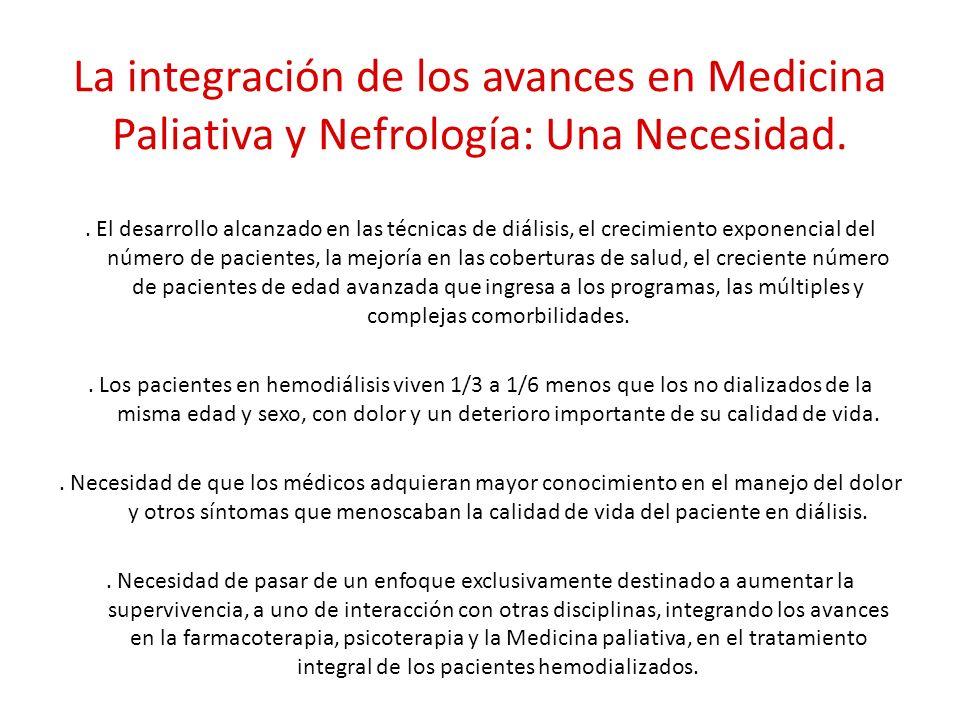 La integración de los avances en Medicina Paliativa y Nefrología: Una Necesidad.