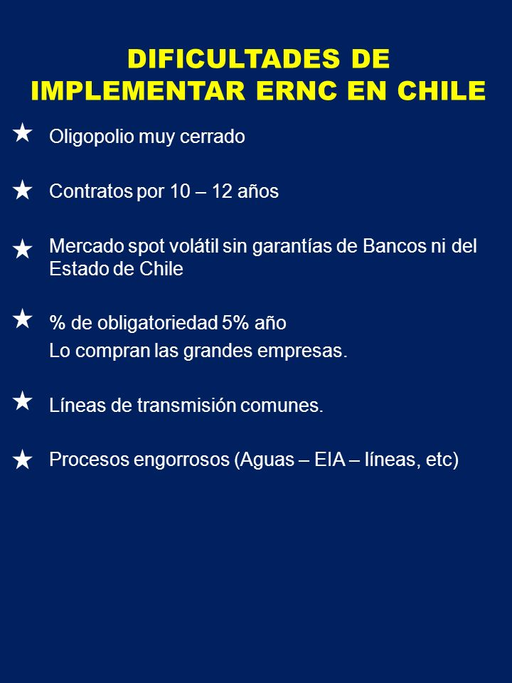 DIFICULTADES DE IMPLEMENTAR ERNC EN CHILE
