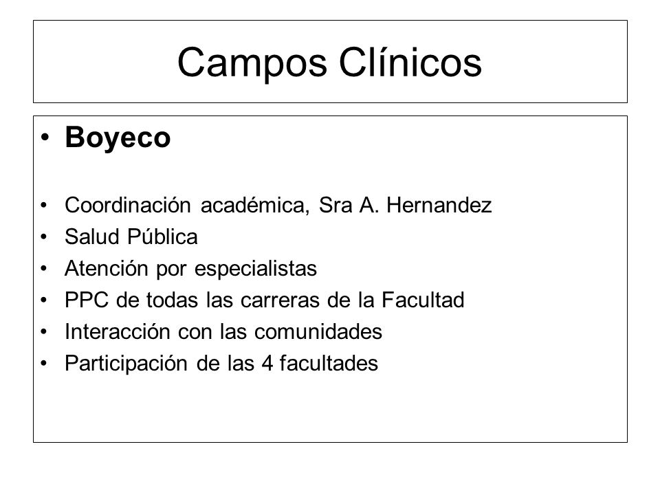 Campos Clínicos Boyeco Coordinación académica, Sra A. Hernandez