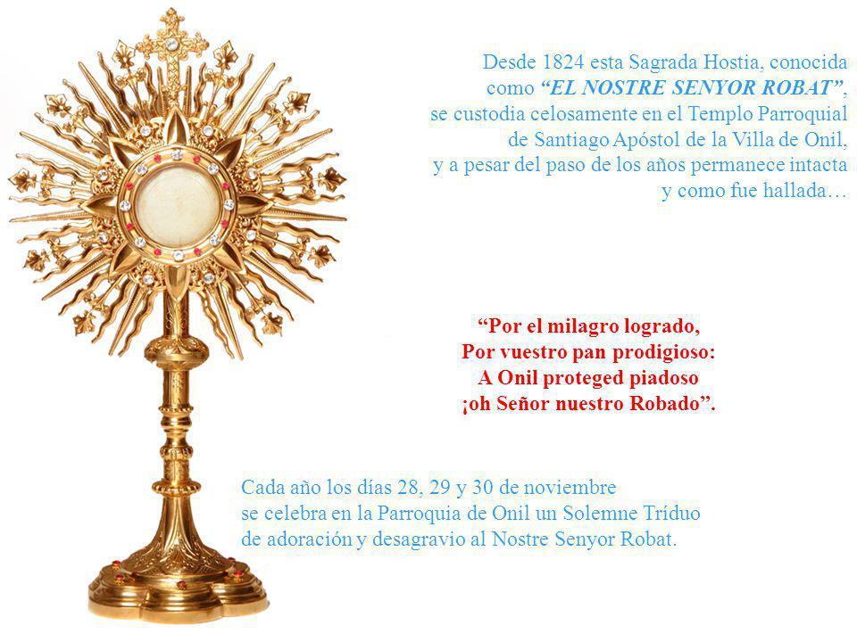 Desde 1824 esta Sagrada Hostia, conocida