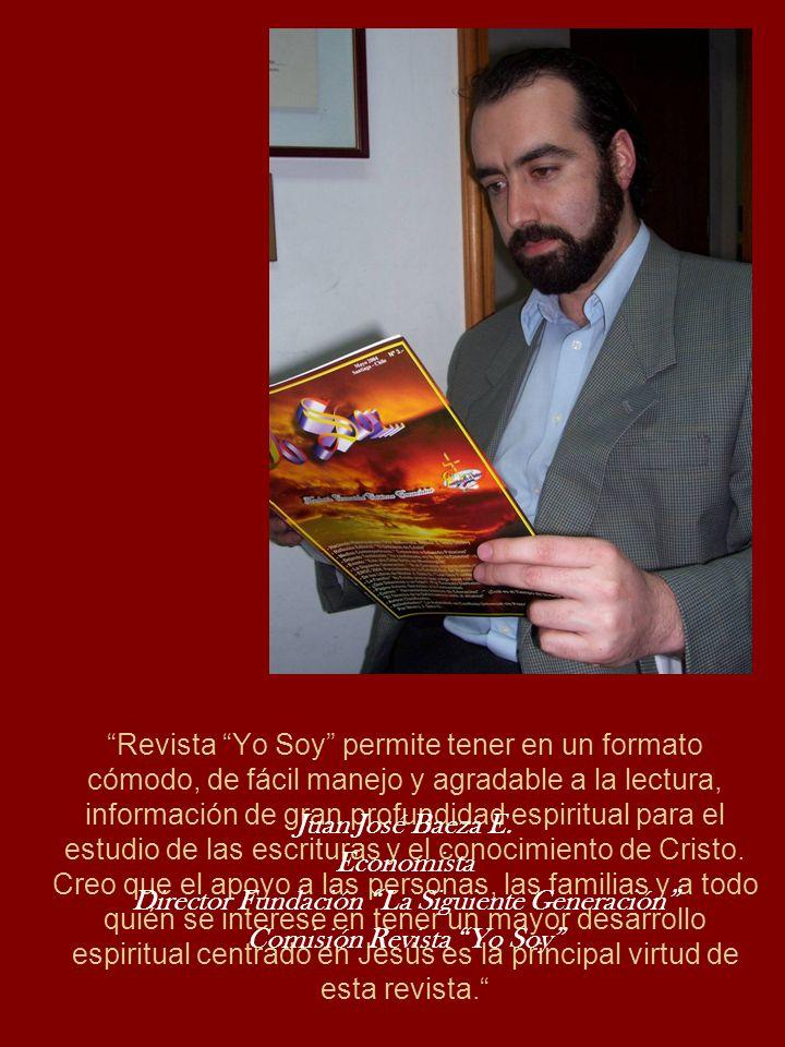 Director Fundación La Siguiente Generación Comisión Revista Yo Soy