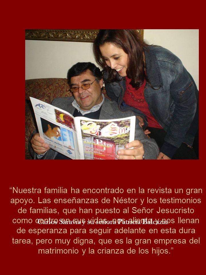 Nuestra familia ha encontrado en la revista un gran apoyo